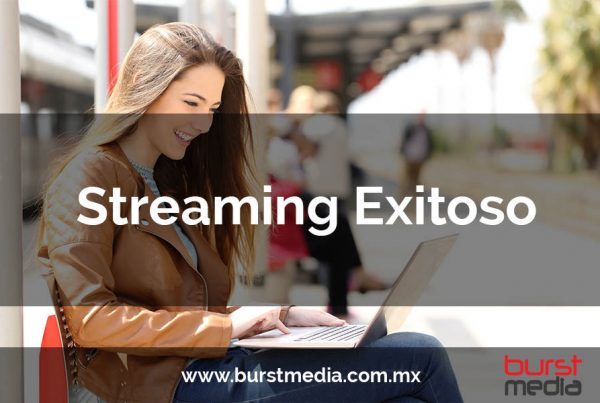 streaming exitoso